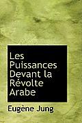 Les Puissances Devant La R Volte Arabe