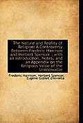 The Nature and Reality of Religion: A Controversy Between Frederic Harrison and Herbert Spencer: Wi