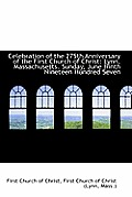 Celebration of the 275th Anniversary of the First Church of Christ: Lynn, Massachusetts. Sunday, Jun