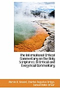 The International Critical Commentary on the Holy Scriptures: A Critical and Exegetical Commentary