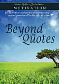 Motivation - Beyond the Quotes