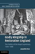 Godly Kingship in Restoration England