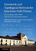 Geometric & Topological Methods for Quantum Field Theory Proceedings of the 2009 Villa de Leyva Summer School