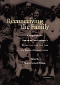 Reconceiving the Family: Critique on the American Law Institute's Principles of the Law of Family Dissolution