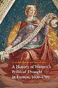 A History of Women's Political Thought in Europe, 1400-1700