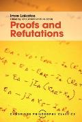 Proofs and Refutations https://covers.powells.com/9781107534056.jpg