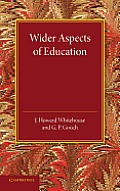 Wider Aspects of Education
