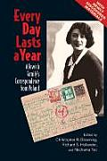 Every Day Lasts a Year A Jewish Familys Correspondence from Poland