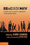 Rethink HIV Smarter Ways to Invest in Ending HIV in Sub Saharan Africa