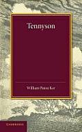 Tennyson: The Leslie Stephen Lecture, 1909