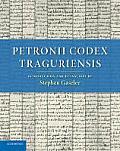Petronii Codex Traguriensis