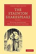 The Staunton Shakespeare: Volume 1