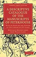A Descriptive Catalogue of the Manuscripts of Peterhouse