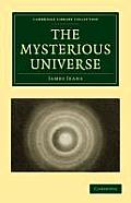 The Mysterious Universe