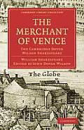 The Merchant of Venice: The Cambridge Dover Wilson Shakespeare
