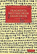 Fragmenta Historicorum Graecorum 5 Volume Paperback Set