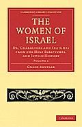 The Women of Israel - Volume 1