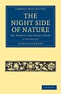 The Night Side of Nature - 2 Volume Set