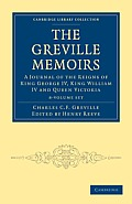 The Greville Memoirs 8 Volume Paperback Set: A Journal of the Reigns of King George IV, King William IV and Queen Victoria