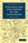 Daily Life & Origin of the Tasmanians