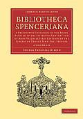Bibliotheca Spenceriana - 4 Volume Set