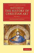 Sketches of the History of Christian Art