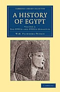 A History of Egypt: Volume 2, the Xviith and Xviiith Dynasties