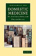 Domestic Medicine: Or, the Family Physician