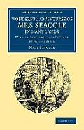 Wonderful Adventures of Mrs Seacole in Many Lands: Edited by W. J. S.; With an Introductory Preface by W. H. Russell