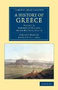 A History of Greece: From Its Conquest by the Romans to the Present Time, B.C. 146 to A.D. 1864