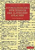 Etymologisches W?rterbuch Der Slavischen Sprachen