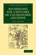 Recherches Sur l'Histoire de l'Astronomie Ancienne