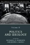 The Cambridge History of the Second World War, Volume 2: Politics and Ideology