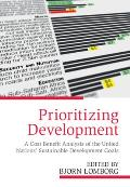 Prioritizing Development: A Cost Benefit Analysis of the United Nations' Sustainable Development Goals