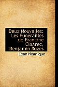 Deux Nouvelles: Les Funerailles de Francine Cloarec, Benjamin Rozes