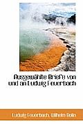 Ausgew Hlte Briefe Von Und an Ludwig Feuerbach