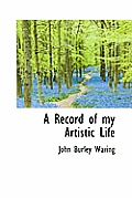 A Record of My Artistic Life