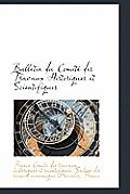 Bulletin Du Comit Des Travaux Historiques Et Scientifiques