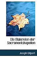 Die Malereien Der Sacramentskapellen