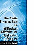 Den Norske Privatrets L Re Om Vildfarelsens Indflydelse Paa Retshandlers Gyldighed