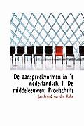 de Aanspreekvormen in 't Nederlandsch. I. de Middeleeuwen: Proefschrift