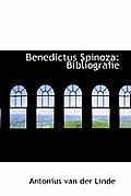 Benedictus Spinoza: Bibliografie