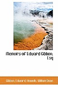 Memoirs of Edward Gibbon, Esq