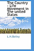 The Country - Life Movement in the United States