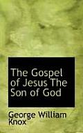 The Gospel of Jesus the Son of God