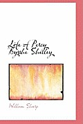 Life of Percy Bysshe Shelley