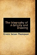 The Biography of a Grizzly and Drawing