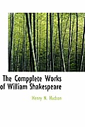 The Compplete Works of William Shakespeare