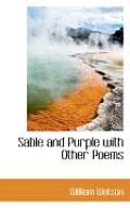 Sable and Purple with Other Poems
