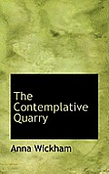 The Contemplative Quarry